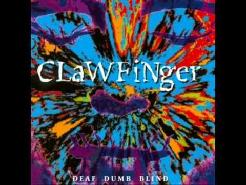 Clawfinger - Deaf Dumb Blind 1993 (Full Album)