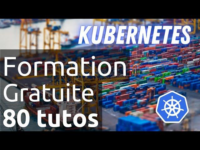 Kubernetes - 0. Sommaire : demandez le programme des tutos ?