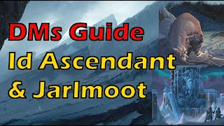 Rime of the Frostmaiden: DMs Guide- Chapter 2 Part 4 Id Ascendant & Jarlmoot