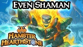 [ Hearthstone S51 ] Even Shaman