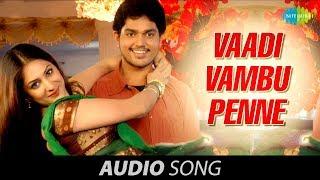 Thottal Poo Malarum  | Vaadi Vambu Penne song