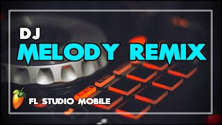 DJ MELODY REMIX SLOW   Melodi aneh tapi enak di dengar?!