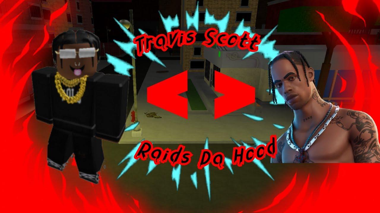 Download TRAVIS SCOTT TAKES OVER DA HOOD | Da Hood *TROLLING*