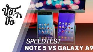 Samsung Galaxy A9 2016 xách tay mới so sánh với Galaxy Note 5 xem n...