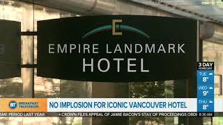 We Now Know How A Vancouver Hotel Is Coming Down