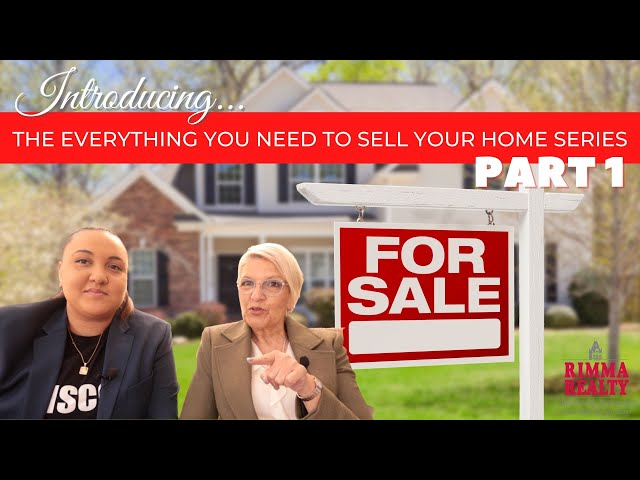 Introducing Everything you Need to Sell your Home Series: Part 1!