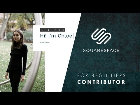 Squarespace Tutorial for Beginners: Contributor