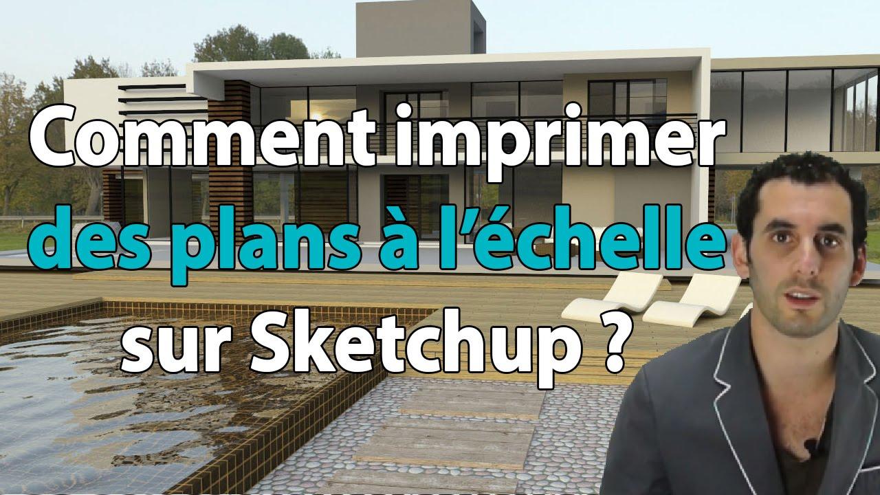 Comment Imprimer Des Plans à Lu0027échelle Sur Sketchup ?   YouTube