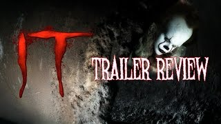 IT (2017) Trailer Review!