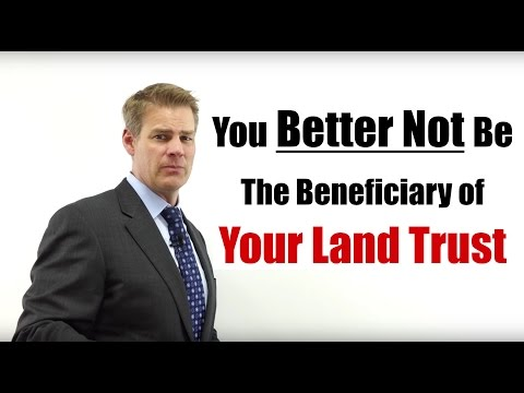 Who Should be the Beneficiary of a Land Trust
