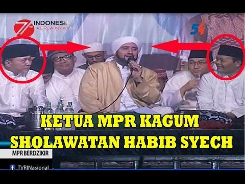 MPR/DPR RI BERSHOLAWAT BERSAMA HABIB SYECH ASSEGAF - FULL VIDEO [HD]