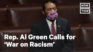 Rep. Al Green Calls for 'War on Racism' in Wake of George Floyd Death | NowThis