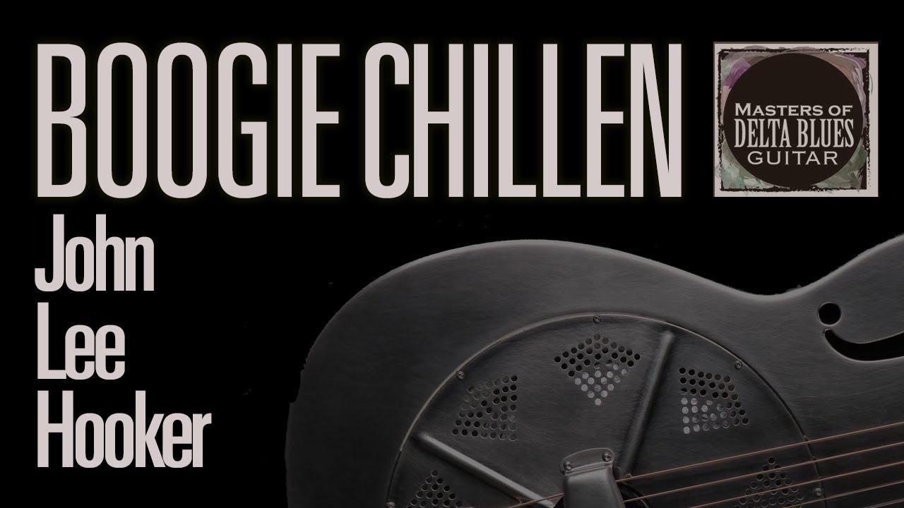 john lee hooker boogie chillun acoustic blues lesson w tab masters of delta blues guitar. Black Bedroom Furniture Sets. Home Design Ideas