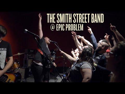 The Smith Street Band [FULL SET] @ Epic Problem 2016-3-28