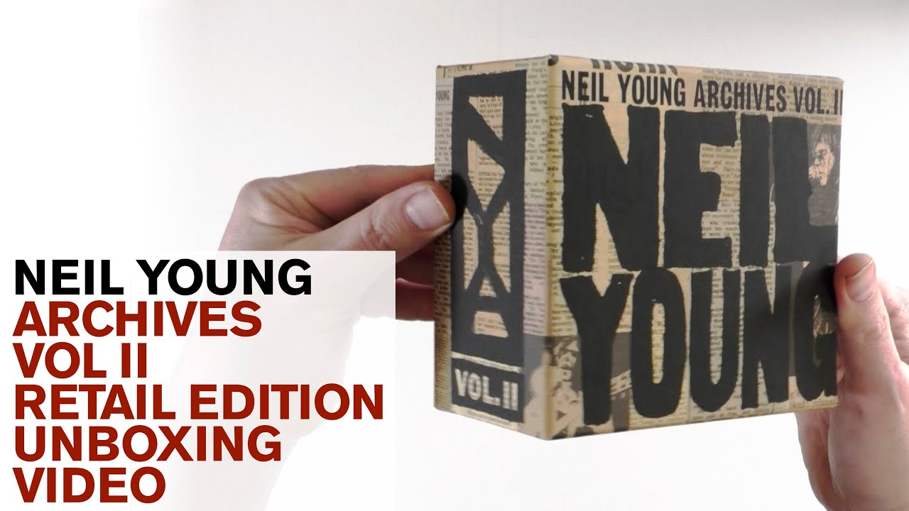 Download Neil Young / Archives Vol II 1972-1976 RETAIL edition unboxing video