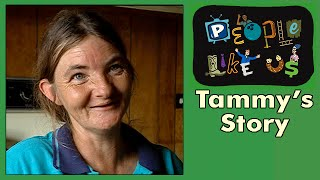 Tammy's Story - People Like Us Episode #4
