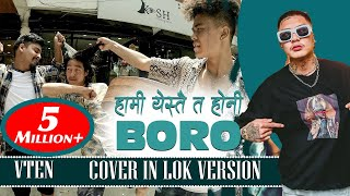 YESTAI TA HO NI BORO BIJAY RAI VTEN COVER IN LOK VERSION