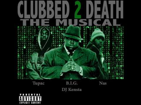 The Notorious BIG, 2pac, Nas  Clubbed to Death DJ Kensta Remake