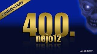 400. videó - nejo12