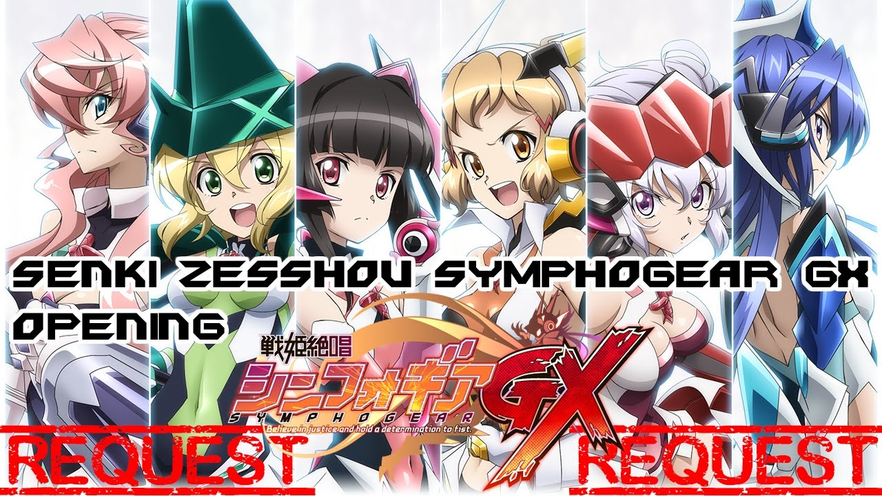 senki zesshou symphogear opening 2