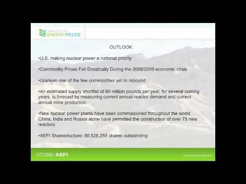 American Uranium News and Developments: American Energy Fields, Inc. Presentation