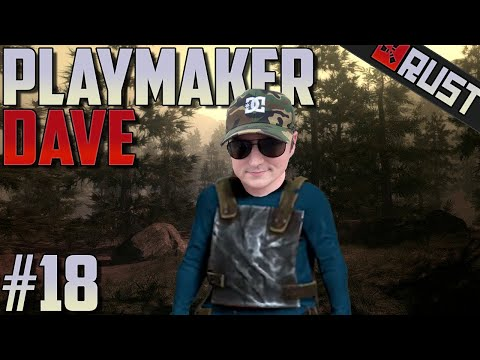 Playmaker Dave #18 - Rust