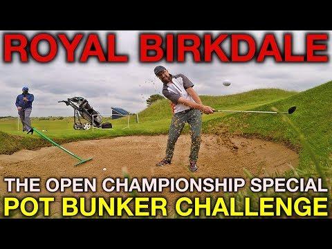 OPEN CHAMPIONSHIP SPECIAL - Pot Bunker Challenge - Royal Birkdale