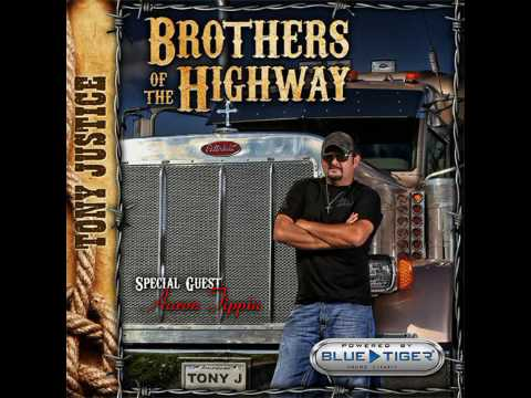 Brothers Of The Highway by Tony Justice