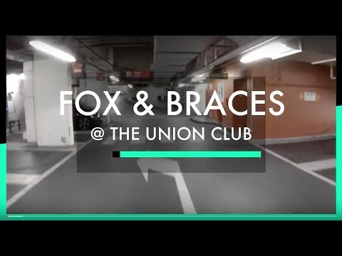 Fox and Braces @ The Union Club, Soho