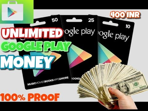 How To Get Unlimited Google Play Money 100 Proof