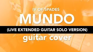 IV of Spades  - Mundo - (Live Extended Version) - Guitar Solo Cover