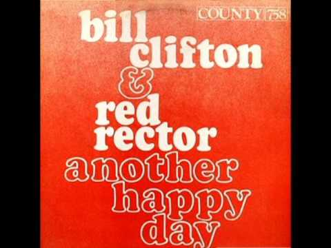 Another Happy Day [1976] - Bill Clifton And Red Rector