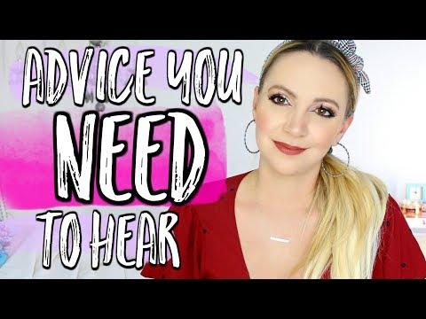 ADVICE EVERY TEEN GIRL NEEDS TO HEAR