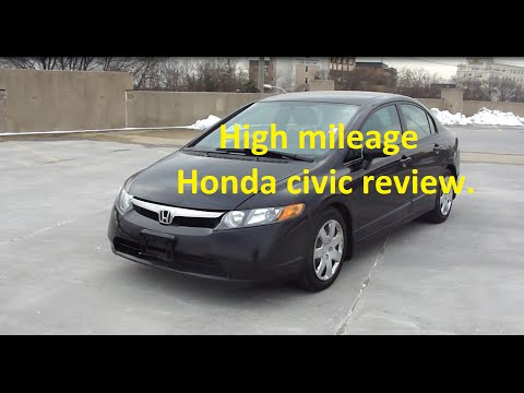High mileage 2007 honda civic LX review, what to expect