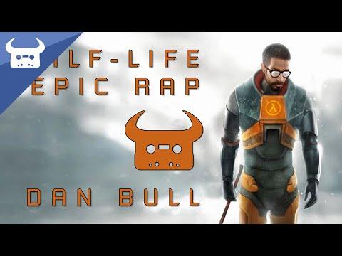 HALF-LIFE EPIC RAP   Dan Bull