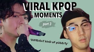 RANDOM KPOP MOMENTS THAT WENT VIRAL *part 3*