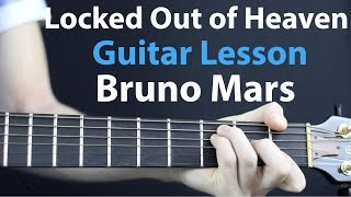 Bruno Mars - Locked Out of Heaven: Acoustic Guitar Lesson