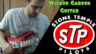 Wicked Garden - Stone Temple Pilots (Guitarra/Guitar Cover)