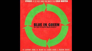 Blue In Green - Get Back To Soulful Music (Mister T