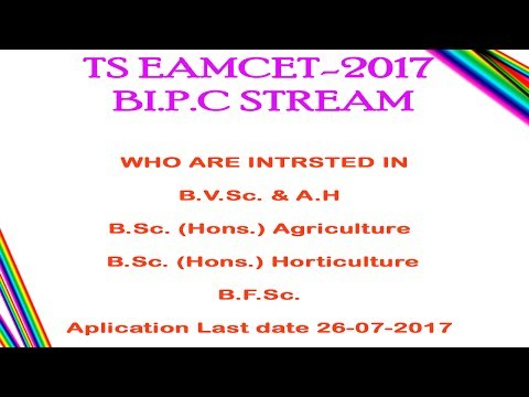TS AGRICULTURE,HORTICULTURE,VETERINARY ,FISHERIES SCIENCE COMBINED ADMISSION BY TS Eamcet  BI.P.C