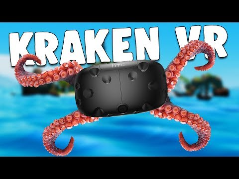 UNLEASHING the MIGHTY OCEAN KRAKEN and DESTROYING PIRATE SHIPS! - Kraken VR - HTC Vive