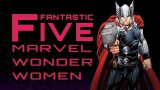 5 Best Marvel Wonder Women - Fantastic Five
