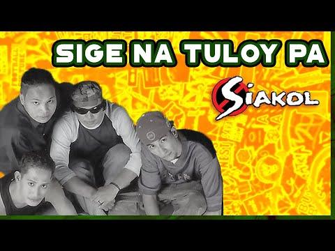 Siakol - Sige Na, Tuloy Pa (Lyrics Video)