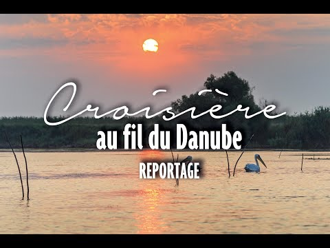 REPORTAGE - Croisière au fil du Danube, Rivages du Monde