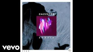 CAZZETTE - Static