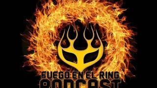 Fuego en el Ring - Emisión 35
