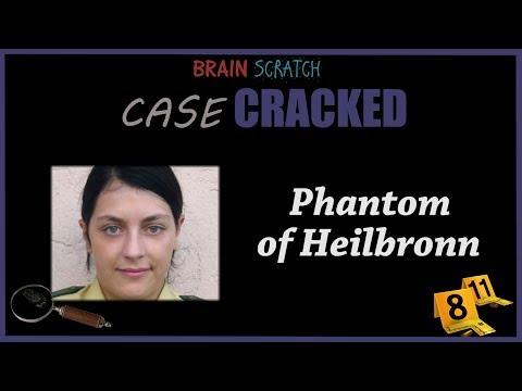 Case Cracked: Phantom of Heilbronn