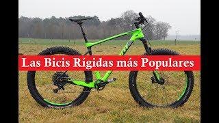 Las Bicis Rígidas Más Populares 2018