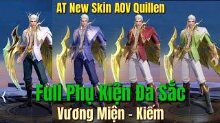 AT New Skin AOV Quillen - Full Quillen Hoàng Kim Soái Vương Full Phụ Kiện Đa Sắc, Vương Miện Kiếm