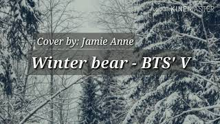 Winter bear by V (Acoustic cover by JAMIE)